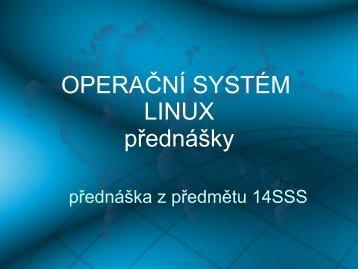 OPERAČNÍ SYSTÉM LINUX přednášky