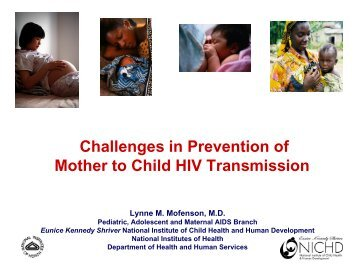 Challenges in Prevention of Mother to Child HIV Transmission