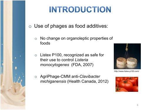 Biocontrol of Staphylococcus aureus in Dairy Products.