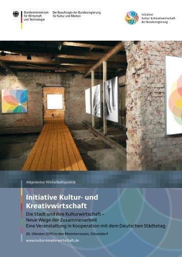 Die Stadt und ihre Kulturwirtschaft - Initiative Kultur- und ...