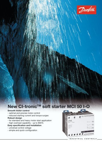 New CI-tronicTM soft starter MCI 50 I-O