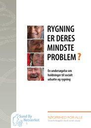 Rygning eR deRes mindste pRoblem? - Længe leve København