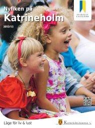 Tidningen Nyfiken på Katrineholm 2012/2013 - Katrineholms kommun