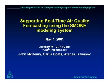 Supporting Real-Time Air Quality Forecasting using the SMOKE ...