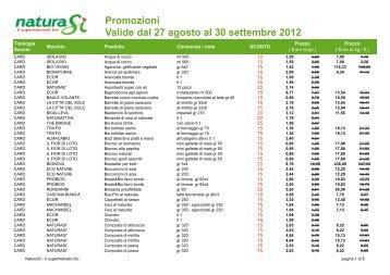 Promozioni Valide dal 27 agosto al 30 settembre 2012 - NaturaSì