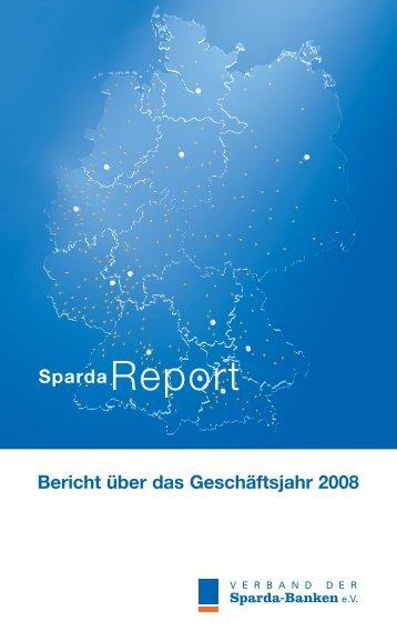Bericht über das Geschäftsjahr 2008 SpardaReport - Sparda-Banken