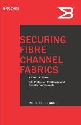 SECURING FIBRE CHANNEL FABRICS - Brocade