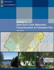 Volume 1: Draft Gorst Creek Watershed Characterization ...