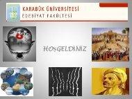 tanıtım slaytı - Fen Edebiyat Fakültesi - Karabük Üniversitesi