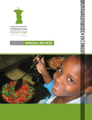 2007 ANNUAL REVIEW - No Kid Hungry