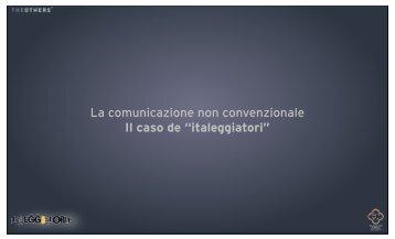 La comunicazione non convenzionale Il caso de ... - Vini e Sapori