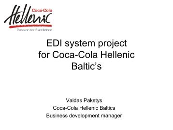 EDI system project for Coca-Cola Hellenic Baltic's - Ecr Baltic