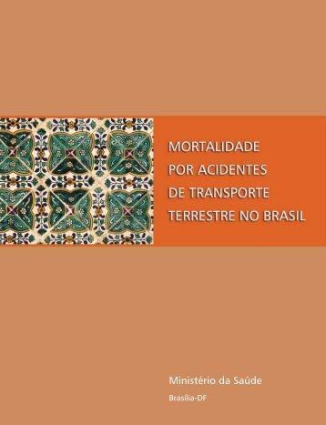 Mortalidade por acidentes de transporte terrestre no Brasil