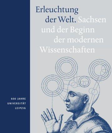 Erleuchtung der Welt. Sachsen und der Beginn der modernen ...