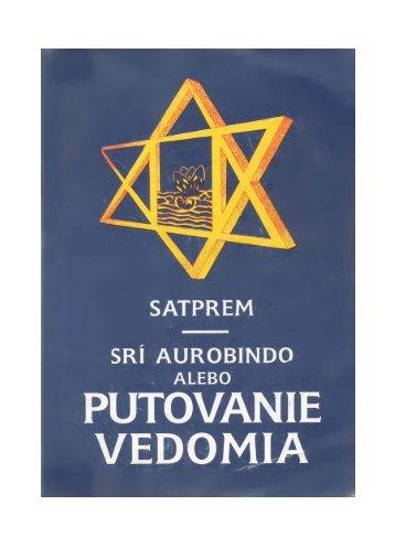 Sri Aurobindo alebo putovanie vedomia - Slovmodels.sk