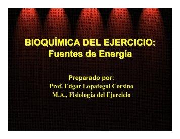 BIOQUÍMICA DEL EJERCICIO: Fuentes de Energía - Saludmed