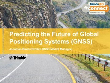 Predicting the Future of Global Positioning Systems (GNSS)