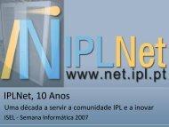 IPLNet, 10 Anos (SINFO 2007)