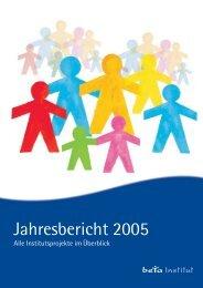 Jahresbericht 2005 - beta Institut