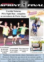 conquista os corredores de Porto Alegre