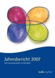 Jahresbericht 2007 - beta Institut