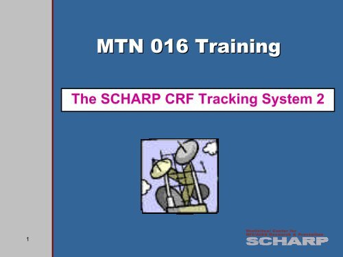The SCHARP CRF Tracking System