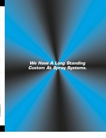 We Have A Long Standing Custom At Spray Systems. - Finishing ...
