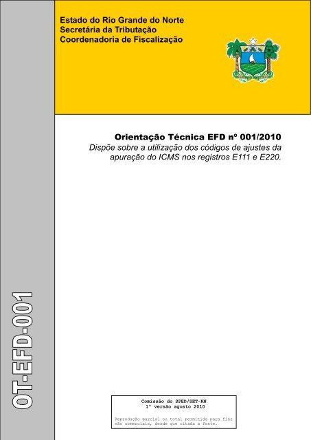 Orientação Técnica EFD nº 001/2010 - Secretaria de Estado da ...
