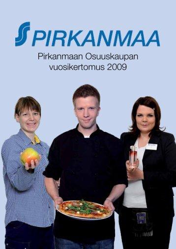 Pirkanmaan Osuuskaupan vuosikertomus 2009 - S-kanava