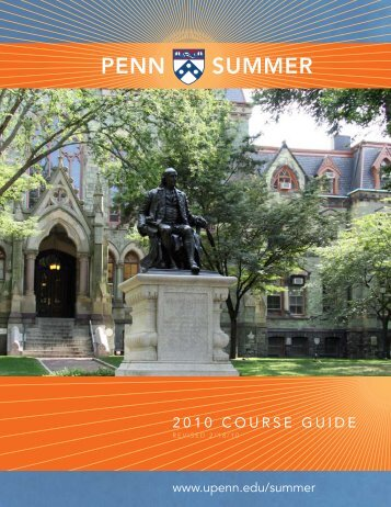 PENN SUMMER - University of Pennsylvania
