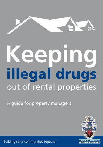 Keeping Illegal Drugs out of Properties - Devon & Cornwall Police