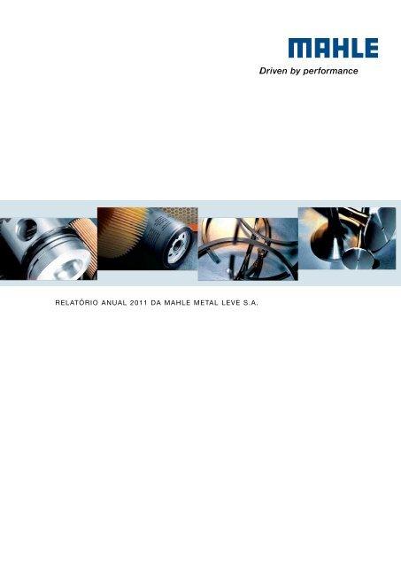 RELATÓRIO ANUAL 2011 DA MAHLE METAL LEVE S.A.