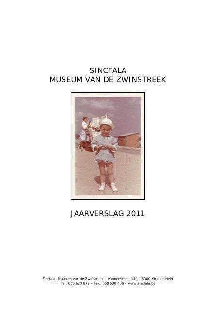 Sincfala Museum Van De Zwinstreek Jaarverslag 2011