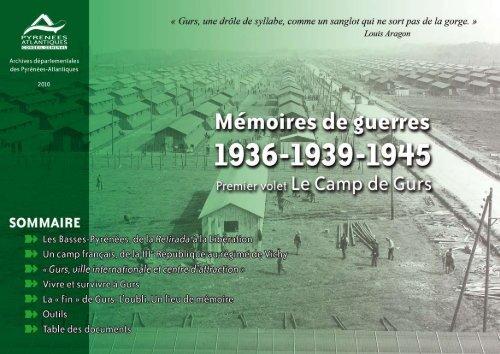 Le camp de Gurs - Conseil général des Pyrénées Atlantiques