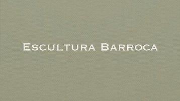 Barroco. Escultura - Leonel Cunha