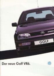 Der neue Golf VR6. @ - Volkswagen Classic