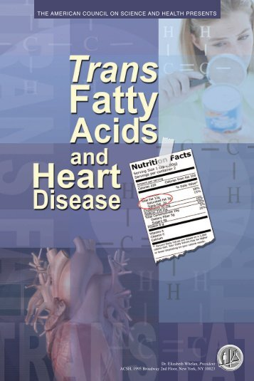 Trans Fatty Acids and Heart Disease - American Council on Science ...