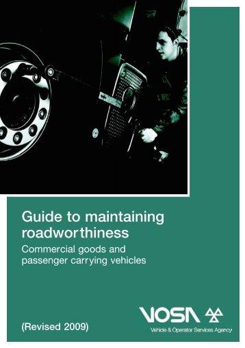 Guide to maintaining roadworthiness - Gov.uk