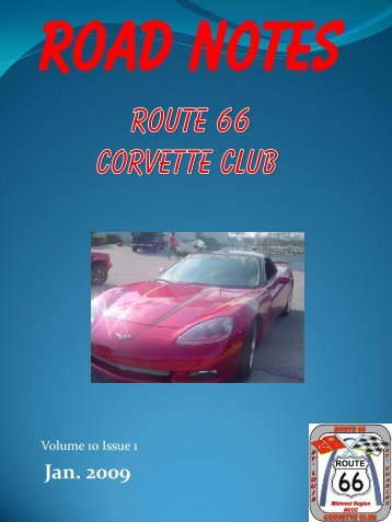 Road Notes Jan 2009.pdf - Route 66 Corvette Club