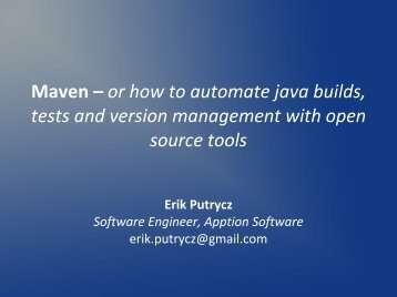 Maven – or how to automate java builds, tests and ... - Osqa.org