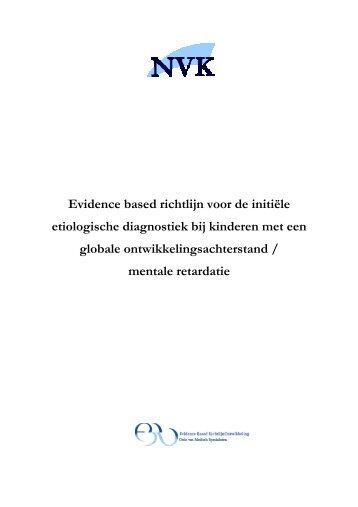 Evidence based richtlijn voor de initiële ... - Kwaliteitskoepel