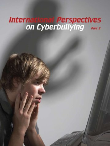 International Perspectives on Cyberbullying Part 2