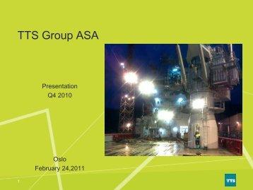 2010 2009 Q4 2010 Q4 2009 - TTS Group ASA