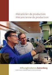 Mécanicien/ne de production - Stiftung Fondation Battenberg