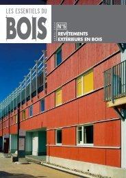 Les Essentiels du Bois N°5 - Revêtements extérieurs en ... - Atlanbois