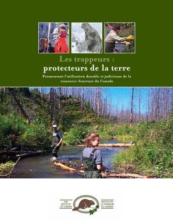 Livret Les trappeurs: protecteurs de la Terre - Fur Institute of Canada