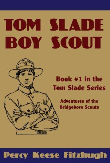 Tom Slade, Boy Scout - Norton Creek Press