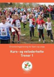 NOF Trener 1 kurs og veilederhefte.pdf - Norges orienteringsforbund