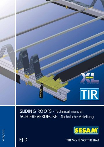 SLIDING ROOFS - Technical manual SCHIEBEVERDECKE - sesam