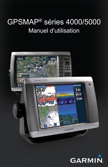 GPSMAP® séries 4000/5000 - UCHIMATA SAILING SERVICE